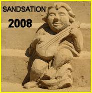 """Klick zur  """" Sandsation 2008 """" /  Sandskulpturenfestival"""