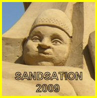 """Klick zur  """" Sandsation 2009 """" /  Sandskulpturenfestival"""